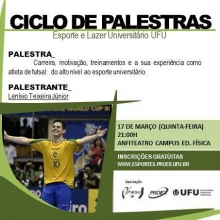 1º Ciclo de Palestras - Esporte e Lazer UFU - Palestrante Lenísio Teixeira
