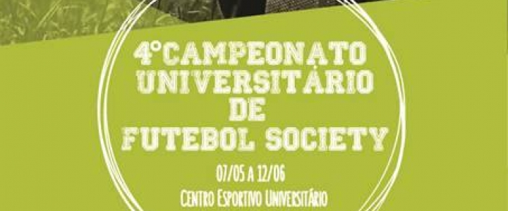 IV Campeonato Society Universitário